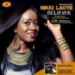 "Nikki Laoye – ""Believer"" ft. Otis"