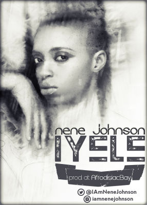Nene Johnson - IYELE (prod. at AfrodisiacBay) Artwork