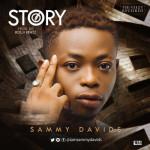 "Sammy Davids – ""Story"" (Prod. By Boljibeatz)"
