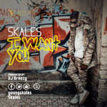 "VIDEO: Skales – ""I Want You"""