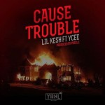 "Lil Kesh – ""Cause Trouble"" ft. Ycee (Prod. By Pheelz)"