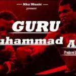 """Guru – """"Mohammed Ali"""" (Prod. By Tipcy)"""