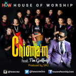 House of Worship – Chioma'm ft. Tim Godfrey