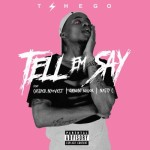 "Tshego – ""Tell Em Say"" ft. Cassper Nyovest, Nasty_c & Gemini Major"