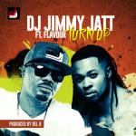 """DJ Jimmy Jatt  – """"Turn Up"""" ft. Flavour (Prod. By Del B)"""