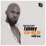 "Tundey – ""Kan Ma So"" (Prod by Young Jonn)"