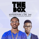 "eLVeektor & Dr Jay – ""The Box"" (MI Abaga Cover)"