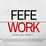 "Fefe – ""Work"" (Cover)"