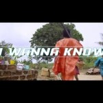"VIDEO: Mr May D – ""I Wanna Know"""