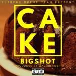 """Bigshot – """"Cake"""" (Prod. by Ballertosh)"""
