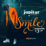 "Jupitar – ""Smile Again"" (Prod. By Masta Garzy)"