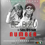 "Le Bizu – ""Number 1"" ft. Solidstar"