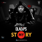 "OlaDips – ""My Story"" (Prod. By Killertunes)"