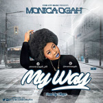 "Monica Ogah – ""My Way"""