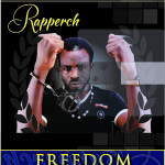 "Rapperch – ""Freedom"""