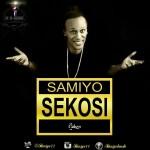 """Samiyo – """"Sekosi"""""""