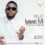 """Mi2 – """"Iyawo Mi"""""""