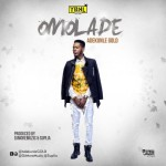 "AdekunleGold – ""Omolade"" (Prod. DJMoreMuzic & Suplia)"