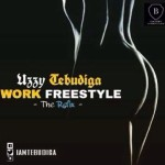 "Uzzy Tebudiga – ""Work"" (Cover)"