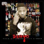 """X-Berg – """"Shayo"""" (Prod. By Jomane)"""