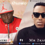 "Aneri – ""Olowo"" ft. Mr 2kay"