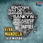"Cassper Nyovest, RunTown, Banky W, Shaydee, Wax Dey & Simphiwe Dana – ""Viva Mandela"""