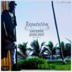 "Jesse Jagz – ""Reputation"""