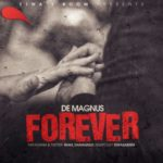 """De Magnus – """"Forever"""""""