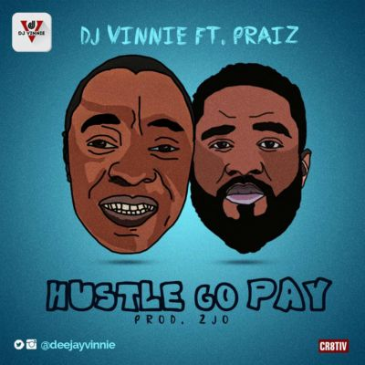 Dj vinnie ft praiz artwork