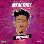 "Mfactor  – ""Omo Alhaji"" ft. Ycee (Cover)"