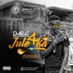 "Emirat – ""Jule4ka"" (Prod by Licious Crackitt)"