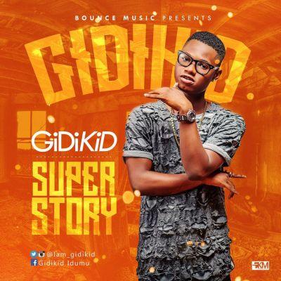 GidiKid - Super Story [ART]