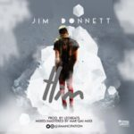 Reason Why Jim Donnett Will Go far In The Music Industry – A Review Of 'HIM'
