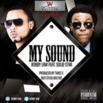 "VIDEO: Robbylaw  – ""My Sound"" ft. Solidstar"