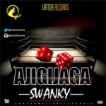 """Swanky – """"Ajigijaga"""" (Prod. by 2Gen2Beatz)"""