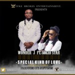 "VIDEO: Wonder J  – ""Special Kind Of Love"" ft. Solidstar"