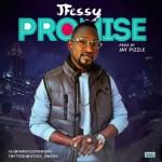 "JFessy – ""Promise"" (Prod. By Jaypizzle)"