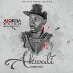 "Abokina Xdough – ""Akwati"" (MI 'The Box' Cover)"