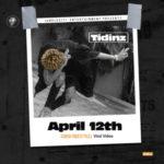 """VIDEO: Tidinz – """"April 12th"""" (CoCo Freestyle)"""