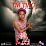 "TM Tino – ""KinaKosi"" (Prod. By Brazz)"