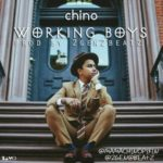 "Chino – ""Working Boys"" (Prod. by 2Gen2Beatz)"