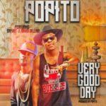 "VIDEO: Popito – ""Very Good Day"" ft. SayWat & David Williams"
