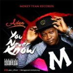 "Aden – ""You Never Know"""