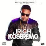 "VIDEO: IRich – ""Koseremo"""