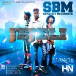 "Sabi Boy Movement (SBM) – ""JEJELI"""