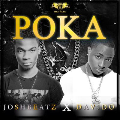 JoshBeatz - Poka ft. Davido [ART]
