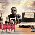 "VIDEO: D Bross – ""Meal Ticket"""