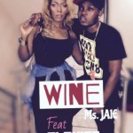 "Ms Jaie – ""Wine"" ft. Olamide"
