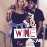 """Ms Jaie – """"Wine"""" ft. Olamide"""