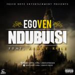 "Egoven – ""Ndubuisi"" ft. Kenny Rule (Prod. By Timkey)"